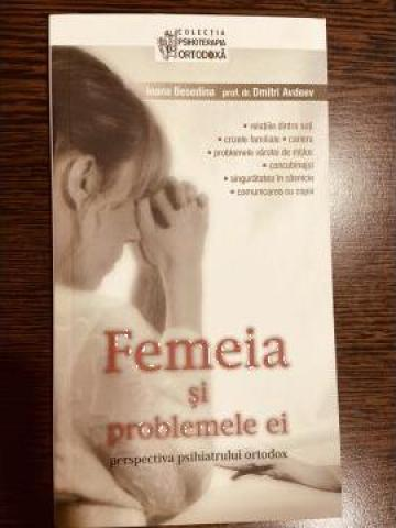 Carte, Femeia si problemele ei Dr. Dimitri Avdeev de la Candela Criscom Srl.