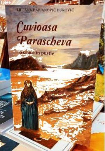 Carte, Cuvioasa Parascheva o cruce in pustie de la Candela Criscom Srl.