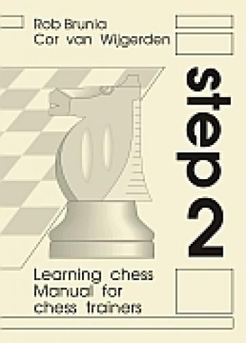 Carte, Step 2 - Manual for chess trainers de la Chess Events Srl